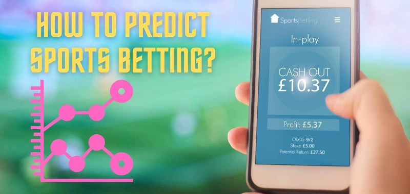 How to predict sports betting?