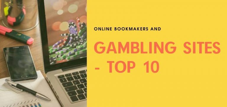 Online bookmakers and gambling sites: Top 10 list